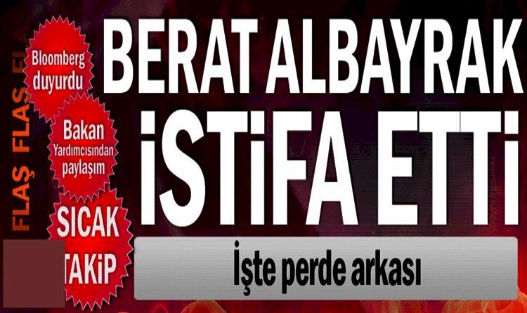 Berat Albayrak'ın  Twitter Hesabından İstifa Paylaşımı